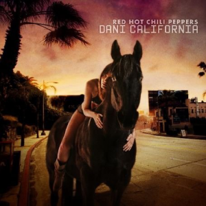 Dani California [CD1] (Warner Bros. Records)