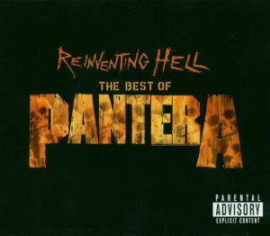 Reinventing Hell- The Best of Pantera (Elektra Records / Rhino Entertainment)