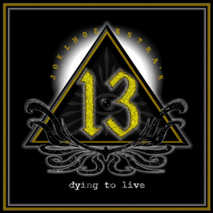 Dying To Live - Joel Hoekstra's 13