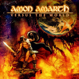 Versus The World (Metal Blade Records)