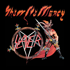 Show no Mercy (Metal Blade Records)