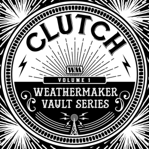 The Weathermaker Vault Series Vol. 1 (Weathermaker Music)