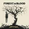 Discographie : Forest In Blood