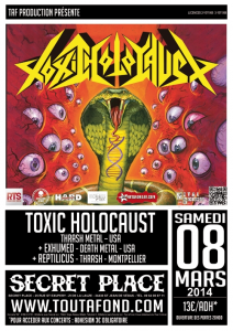 Toxic Holocaust @ Secret Place - Saint Jean de Vedas, France [08/03/2014]