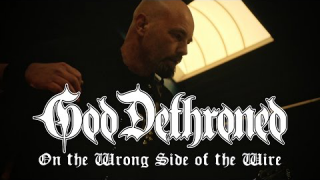 "GOD DETHRONED ""On The Wrong Side Of The Wire"""