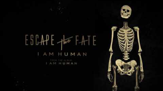 "ESCAPE THE FATE • ""I Am Human"" (Lyric Video)"