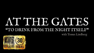 "AT THE GATES • ""To Drink From The Night Itself"" (EPK)"