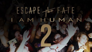 "ESCAPE THE FATE • ""I Am Human"" (Fan Video)"