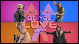 "ESCAPE THE FATE • ""Do You Love Me?"""