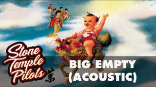 "STONE TEMPLE PILOTS • ""Big Empty"" (Acoustic Audio)"