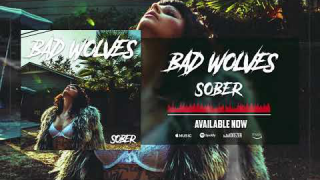 "BAD WOLVES • ""Sober"" (Audio)"