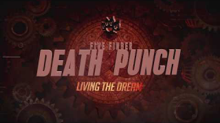 "FIVE FINGER DEATH PUNCH ""Living The Dream"" (Lyric Video)"