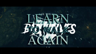 "BAD WOLVES • ""Learn To Walk Again"" (Lyric Video)"