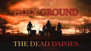 "THE DEAD DAISIES • ""Holy Ground (Shake The Memory)"""