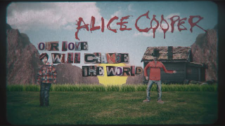 "Alice Cooper • ""Our Love Will Change The World"" (Lyric Video)"