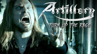 "ARTILLERY ""Turn Up The Rage"""