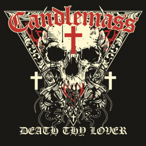 Death Thy Lover - Candlemass