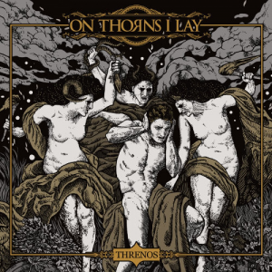 Erynies - On Thorns I Lay