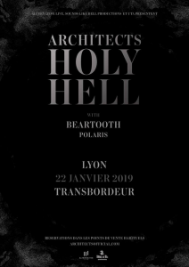 Architects @ Le Transbordeur - Villeurbanne, France [22/01/2019]