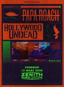 Papa Roach / Hollywood Undead @ Le Zénith - Paris, France [13/03/2020]