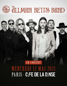 The Allman Betts Band @ Café de la Danse - Paris, France [12/05/2021]