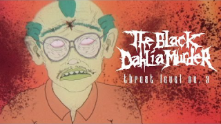 "THE BLACK DAHLIA MURDER ""Threat Level No. 3"""