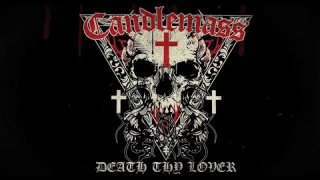 "CANDLEMASS ""Death Thy Lover"" (Lyric Video)"