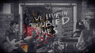 "GREEN DAY ""Troubled Times"" (Lyric Video)"