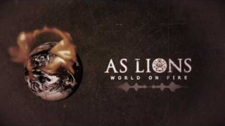 "AS LIONS • ""World On Fire"""