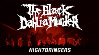 "THE BLACK DAHLIA MURDER • ""Nightbringers"""
