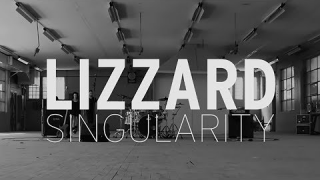 "LIZZARD • ""Singularity"""
