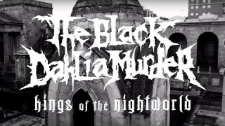 "The Black Dahlia Murder • ""Kings of the Night World"""