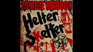 "Rob Zombie & Marilyn Manson • ""Helter Skelter"""
