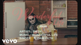 "BRING ME THE HORIZON feat. Dani Filth • ""Wonderful Life"" (Lyric Video)"