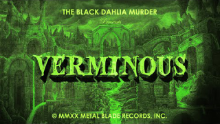 "THE BLACK DAHLIA MURDER • ""Verminous"" (Lyric Video)"