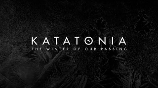 "KATATONIA • ""The Winter Of Our Passing"" (Audio)"