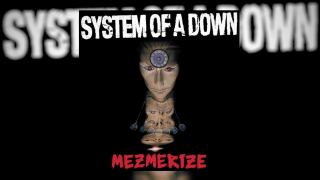 "UN JOUR, UN ALBUM  • SYSTEM OF A DOWN : ""Mezmerize"""