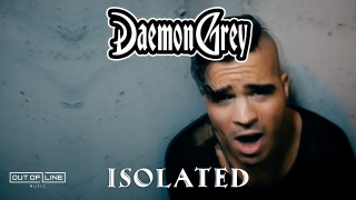 "DAEMON GREY • ""Isolated"""