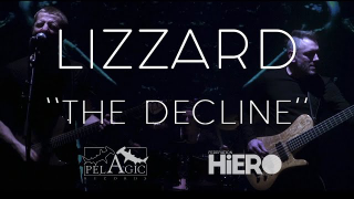 "LIZZARD • ""The Decline"""
