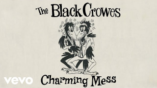 "THE BLACK CROWES • ""Charming Mess"" (Audio)"