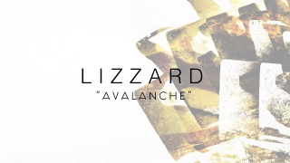 "LIZZARD ""Avalanche"" (Lyric Video)"
