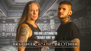 "BROTHER AGAINST BROTHER ""Deadly Sins"" (Audio)"
