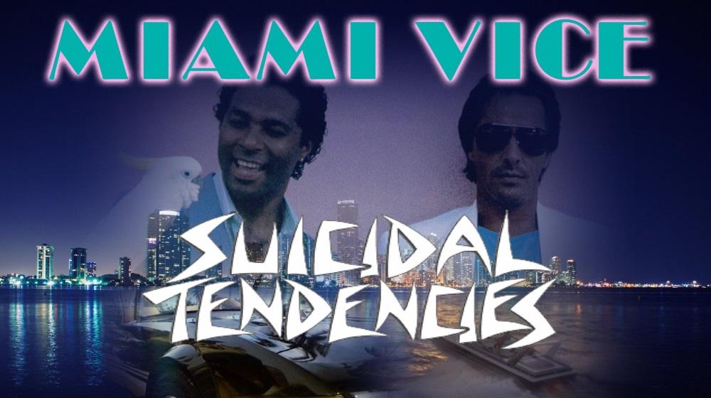 """LE JOUR OÙ... SUICIDAL TENDENCIES apparaît dans la série """"Deux Flics à Miami"""""""